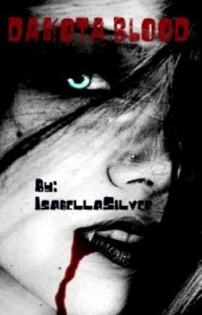 Dakota Blood by IsabellaSilver