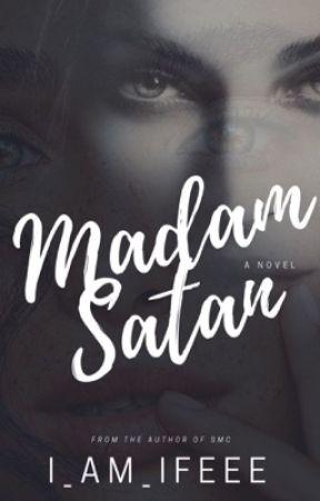 MADAM SATAN (18+)  by i_am_ifeee