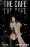 The Cafe✓ | Park Jimin Fanfiction cover