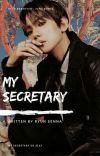 My Secretary [Baekhyun Fanfiction]✔ cover