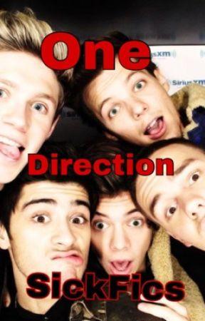 One Direction Sick Fics by 1Dsickfics2015