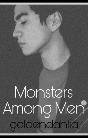Monsters Among Men || Calum Hood by goldendahlia