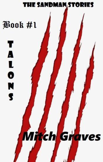 The Sandman Stories - Book #1:  TALONS