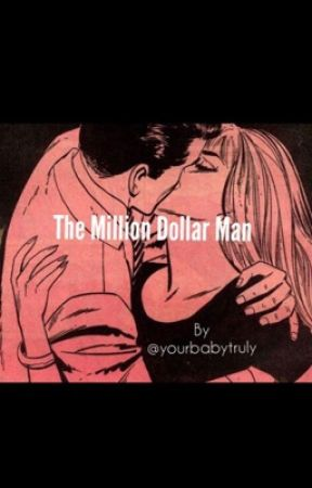 The Million Dollar Man by yourbabytruly