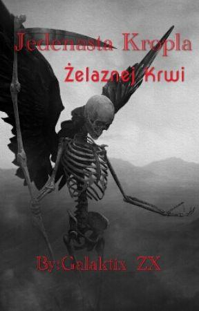 Jedenasta Kropla Żelaznej Krwi by Zawiesina_