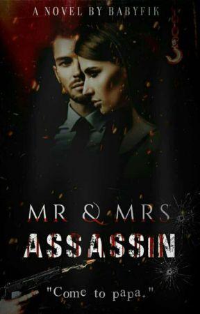 Mr.& Mrs.Assassin (E-BOOK) by BabyRyens