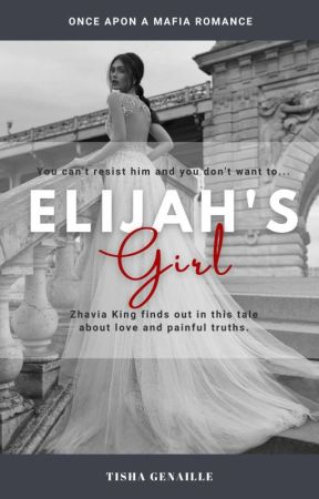 Elijah's Girl by imnotabaddiexx