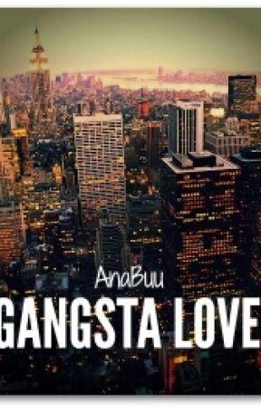 Gangsta Love by AnaBuu
