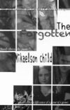 The forgotten Mikealson child cover