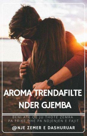 Aroma Trendafilte Nder Gjemba by SebastjaN92
