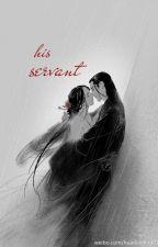 His Servant by Jan-Jan2000