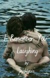 I Remember You Laughing [Larry Stylinson] cover