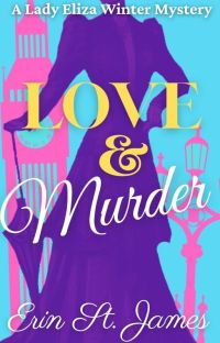 Love & Murder: An Eliza Winter Mystery cover