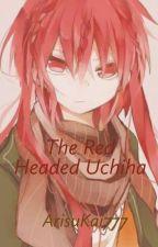 The Red Headed Uchiha (Sasuke x Oc) by ArisuKai777