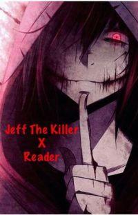 Jeff The Killer X Reader cover