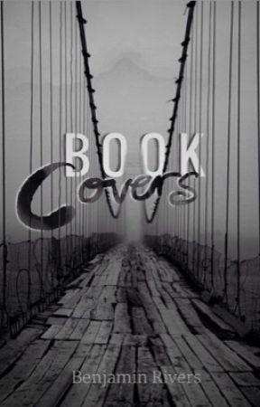 Book Covers by benjaminRivers2115