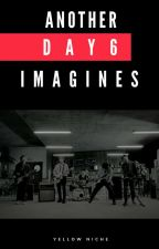 Another Day6 Imagines by yellowniche