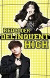 Delinquent High [EDITING] cover