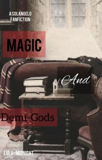 Magic And Demigods (A Solangelo Goes To Hogwarts) cover