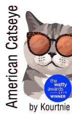 American Catseye by kourtnienet