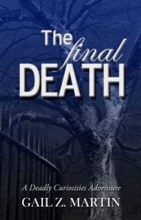 The Final Death (Haunted) by GailZMartin