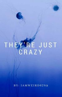 They're Just Crazy cover