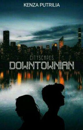 Downtownian by kenzaputrilia