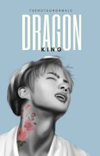 Dragon King; 1 부 by thenotsonormalc
