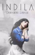 Dernière danse by indila  by rwbyships