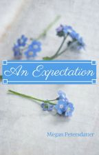 An Expectation by accidental_roses