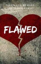 Flawed ✓ by Priya_siva