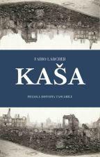Kaša by fabiolarcher21