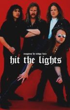 Hit The Lights » Imagines by nastytallica