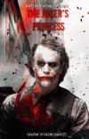 The Joker's Princess (Joker X Reader) cover