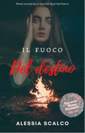 Il Fuoco Del Destino by AlessiaS2000
