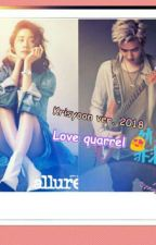 Love Quarrel 😘 krisyoon ( Kris ❤ Yoona )😍 , 2018 by YoonaSone98