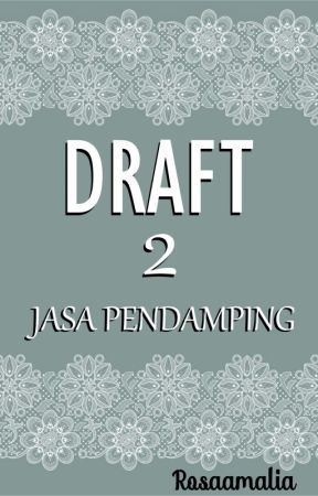 DRAFT 2 -Jasa Pendamping ( ✔) by rosaamaliaaa