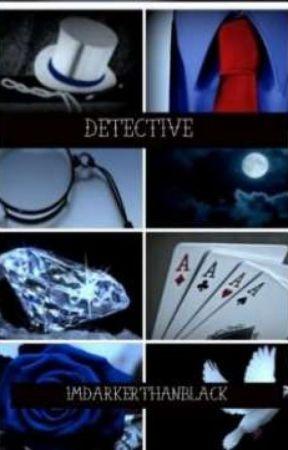 DETECTIVE by SACHIKOOOOOO