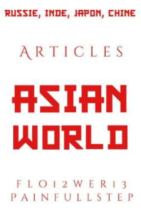 ASIAN WORLD - Articles by Asian_World