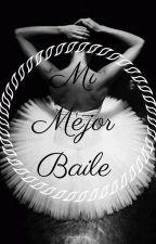 Mi Mejor Baile by ElenaEvans803
