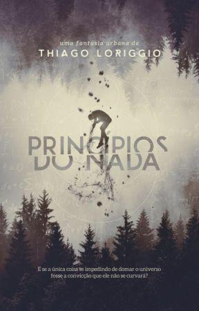 Princípios do Nada by tloriggio