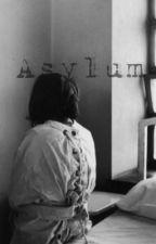 Asylum E.D by ABCDolxn