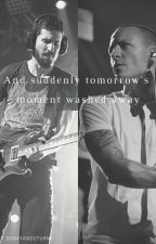 And suddenly tomorrow's moment washed away by SonataNocturne
