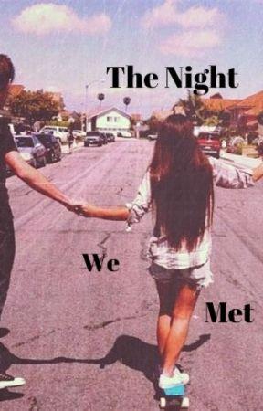 The Night We Met by izzyiecx