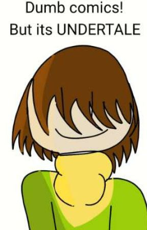 dumb comics but its UNDERTALE by tchaki-chan