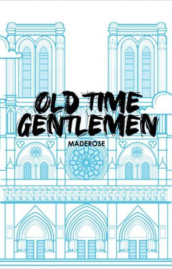OLD TIME GENTLEMEN - Christmas Challenge 2018