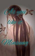 As You Like It. (Minsung) by Tzuyoda_672