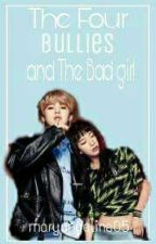 The Four Bullies And The Badgirl by mary_angeline05