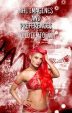 WWE imagines And Preferences by asheightsdarlingg