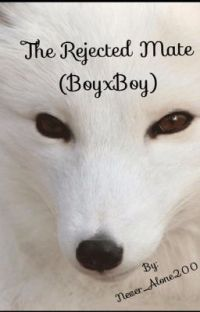 The Rejected Mate (BoyxBoy)[Completed] cover